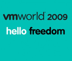 VMworld 2009 Hello Freedom