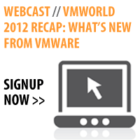 Webcast: VMworld 2012 Recap: What's New from VMware