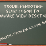 Troubleshooting Slow Logon to VMware View Desktops
