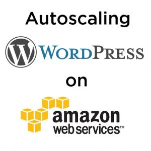 Autoscaling WordPress on AWS
