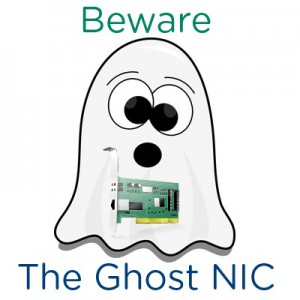 Beware of the Windows Ghost NIC