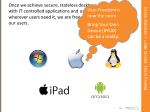 User Freedom, Bring your Own Device (BYOD)