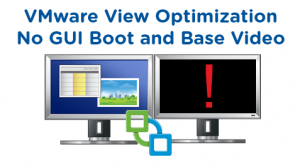 VMware View Base Video No GUI Boot